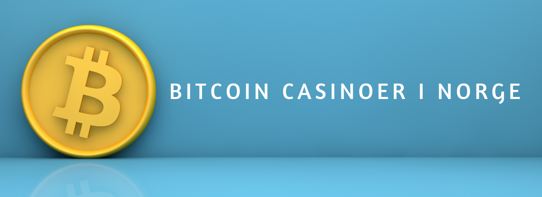 casinoer i norge med bitcoin 2021